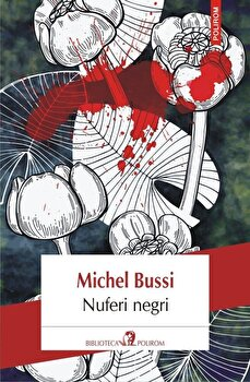 Nuferi negri/Michel Bussi