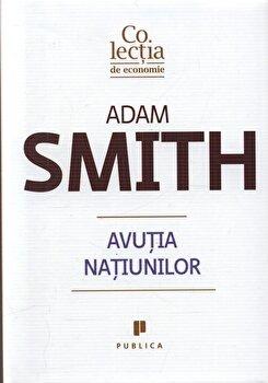 Avutia natiunilor/Adam Smith imagine elefant.ro 2021-2022