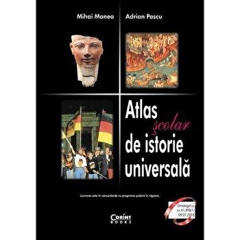 Atlas scolar de istorie universala / Manea 2018/Mihai Manea, Adrian Pascu