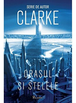 Orasul si stelele '1/Arthur C. Clarke poza cate