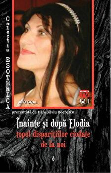 Inainte si dupa Elodia - topul disparitiilor ciudate de la noi/Dan Siliviu Boerescu