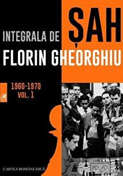 Integrala de sah. Vol. 1/Florin Gheorghiu imagine elefant 2021