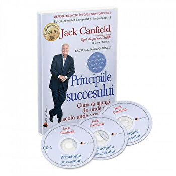 Principiile succesului - Cum sa ajungi de unde esti acolo unde vrei sa fii/Jack Canfield imagine elefant.ro 2021-2022