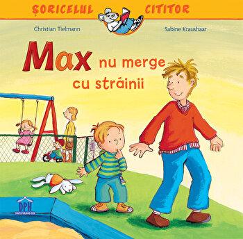 Max nu merge cu strainii/Christian Tielmann, Sabine Kraushaar