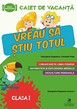 Caiet de vacanta - Clasa I/Cerasela Popa, Georgiana Gogoescu