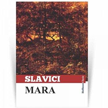 Mara/Ioan Slavici poza cate