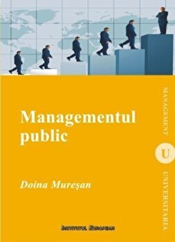 Managementul public/Doina Muresan imagine elefant.ro 2021-2022