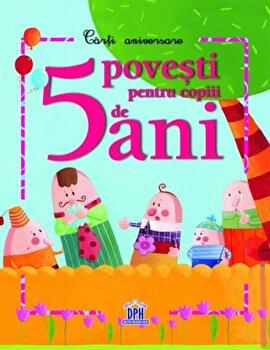 5 povesti pentru copiii de 5 ani/***