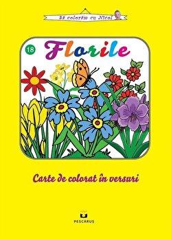Florile. Carte de colorat in versuri/Flory Preda