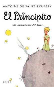 El Principito, Paperback/Antoine De Saint-Exupery poza cate