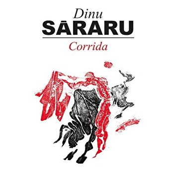 Corrida/Dinu Sararu imagine elefant.ro 2021-2022