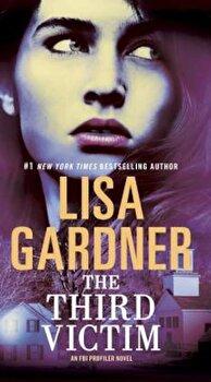 The Third Victim, Paperback/Lisa Gardner poza cate