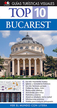 Top 10. Bucarest (varianta in limba spaniola)/*** imagine elefant.ro 2021-2022