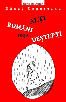 Alti romani deja destepti/Danut Ungureanu imagine elefant.ro 2021-2022