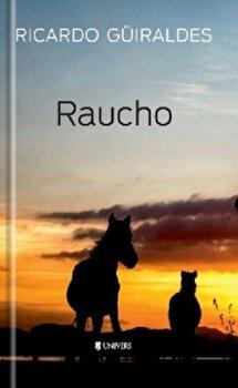 Raucho/Ricardo Guiraldes