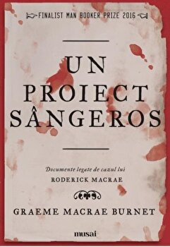 Un proiect sangeros/Graeme Macrae Burnet imagine
