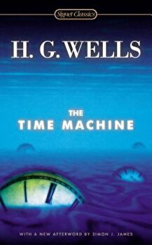 The Time Machine, Paperback/H. G. Wells poza cate