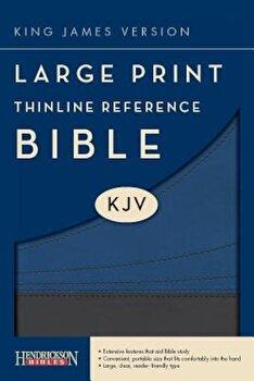 Large Print Thinline Reference Bible-KJV, Hardcover/Hendrickson Publishers poza cate