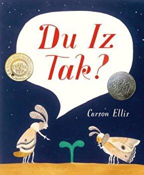 Du Iz Tak', Hardcover/Carson Ellis poza cate