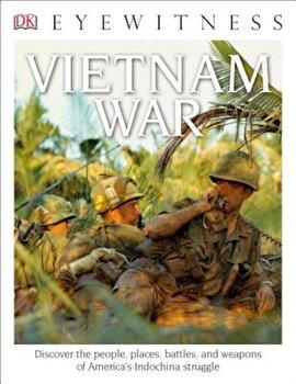 DK Eyewitness Books: Vietnam War, Paperback/Stuart Murray poza cate