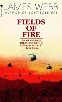 Fields of Fire, Paperback/James Webb poza cate