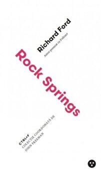 Rock Springs/Richard Ford imagine