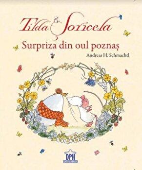 Tilda soricela surpriza din oul poznas/Andreas H. Schmachtl