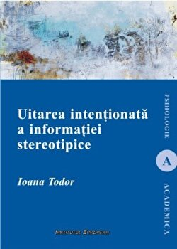 Uitarea intentionata a informatiei stereotipice/Ioana Todor imagine