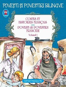 Contes et histoires francais. Povesti si povestiri franceze/*** imagine