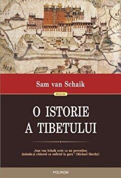 O istorie a Tibetului/Sam van Schaik imagine elefant.ro 2021-2022
