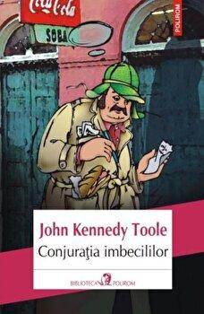 Conjuratia imbecililor (ed. 2017)/John Kennedy Toole imagine