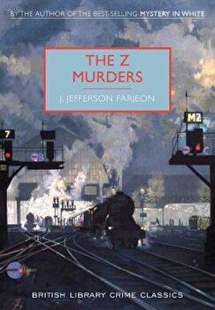 The Z Murders, Paperback/J. Farjeon imagine