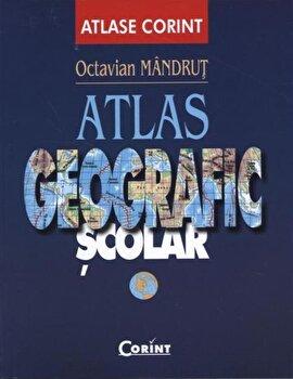 Atlas geografic scolar/Octavian Mandrut