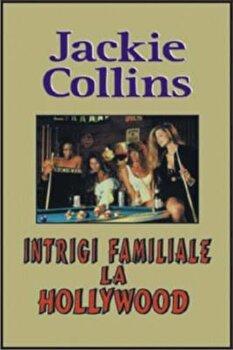 Intrigi familiale la Hollywood/Jackie Collins imagine