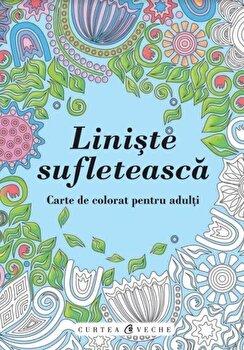 Liniste sufleteasca. Carte de colorat pentru adulti/*** imagine elefant.ro