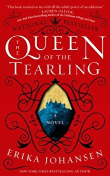 The Queen of the Tearling, Paperback/Erika Johansen poza cate