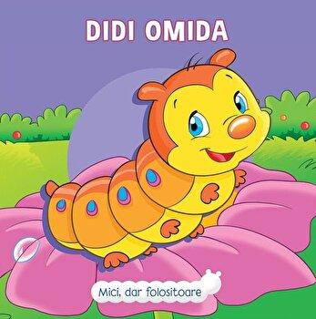 Mici, dar folositoare: Didi Omida/Veronica Podesta