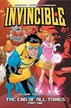 Invincible Volume 24: The End of All Things, Part 1, Paperback/Robert Kirkman image0
