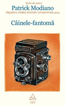 Cainele-fantoma/Patrick Modiano imagine