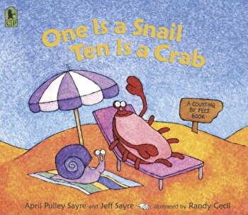 One Is a Snail, Ten Is a Crab: A Counting by Feet Book, Paperback/April Pulley Sayre poza cate