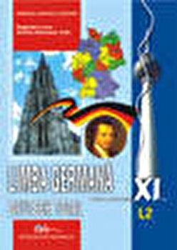 Limba germana L2. Manual pentru clasa a XI-a/Cosmatu Christine, Ida Alexandrescu, Lazar Kristine