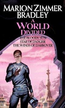 A World Divided: (Darkover Omnibus '5), Paperback/Marion Zimmer Bradley poza cate
