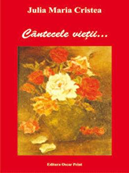 Cantecele Vietii/Julia Maria Cristea poza cate
