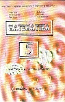 Matematica. Manual pentru clasa a V-a in limba maghiara/Constantin Basarab, George Turcitu, Tudor Dragan imagine elefant.ro
