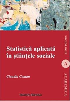 Statistica aplicata in stiintele sociale-Claudiu Coman imagine