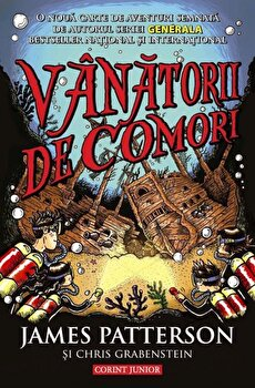 Vanatorii de comori/James Patterson, Chris Grabenstein