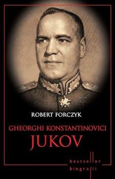 Gheorghi Konstantinovici Jukov/Robert Forczyk