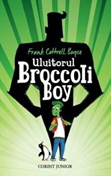 Uluitorul Broccoli Boy/Frank Cottrell Boyce