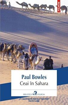 Ceai in Sahara/Paul Bowles imagine elefant 2021
