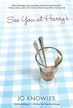 See You at Harry's, Paperback/Jo Knowles poza cate